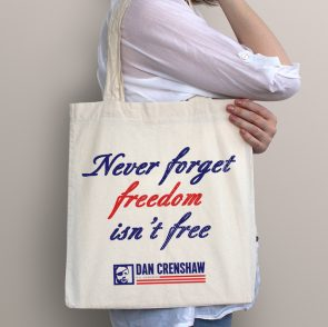 Freedom isn't Free: Tote Bag