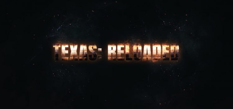 Texas Reloaded